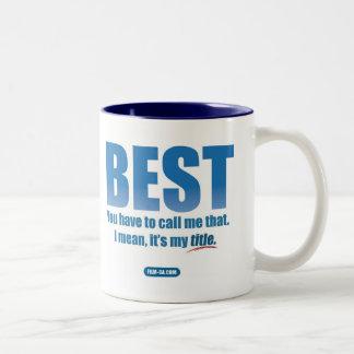 """2nd Meal Mug """"Best"""""""