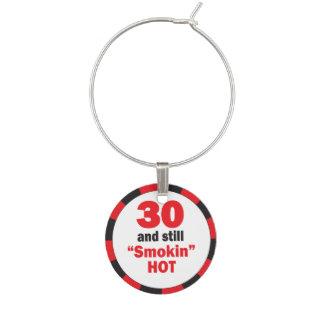 30 and Still Smokin Hot | 30th Birthday Wine Charm
