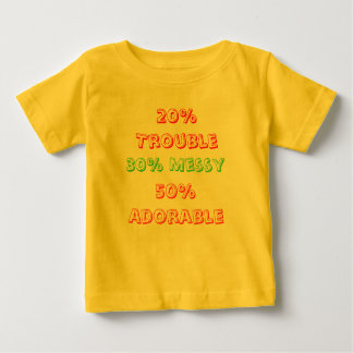 30% Messy, 20% Trouble, 50% Adorable Tee Shirt