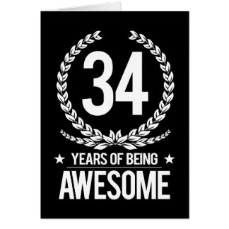 34th Birthday (34 Years Of Being Awesome) Card