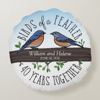 40th Wedding Anniversary, Bluebirds of a Feather Round Cushion
