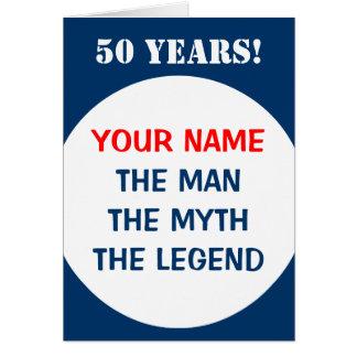 50th Birthday card for men | The man myth legend