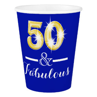 50th birthday fabulous blue gold paper cup