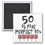 50th birthday gifts, 50 is 5 perfect 10s! square magnet