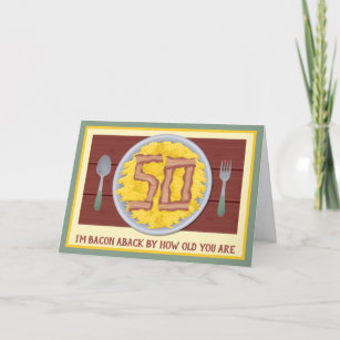 50th Birthday Party Mens Funny Bacon Eggs Card
