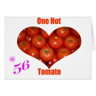 56 One Hot Tomato Card
