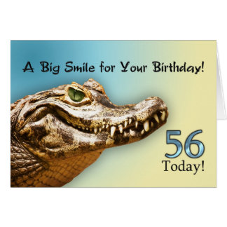 56th Birthday card with a smiling alligator
