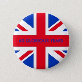 60 GLORIOUS YEARS 6 CM ROUND BADGE