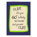 60th Birthday Humour Greeting Card