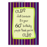 60th Birthday Striped Humour Card