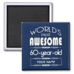 60th Birthday Worlds Best Fabulous Dark Blue Fridge Magnets