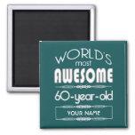 60th Birthday Worlds Best Fabulous Dark Green Fridge Magnets