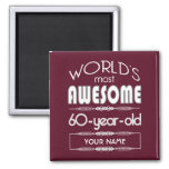 60th Birthday Worlds Best Fabulous Dark Red Magnet