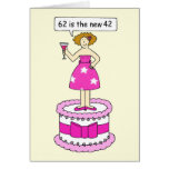 62nd Birthday humour for her, lady on a cake. Greeting Card