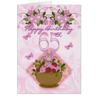 65th Birthday Special Lady, Roses And Flowers - 65 Greeting Card