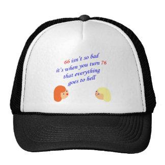 66 isn't so bad trucker hat