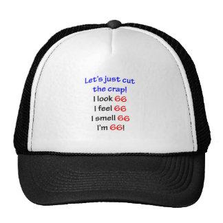 66  Let's cut the crap Trucker Hat