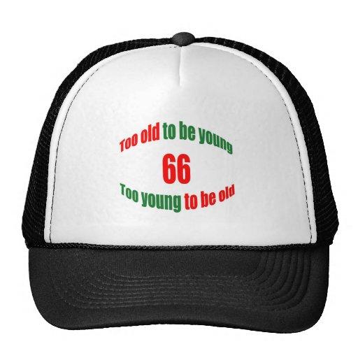 66 Too Old Trucker Hat