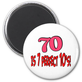 70 is 7 perfect 10's  (PINK) 6 Cm Round Magnet
