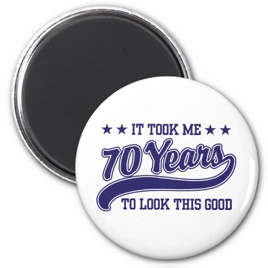 70th Birthday 6 Cm Round Magnet