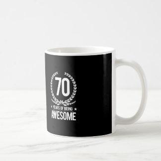 70th Birthday (70 Years Of Being Awesome) Coffee Mug