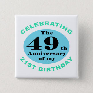 70th Birthday Humor 15 Cm Square Badge