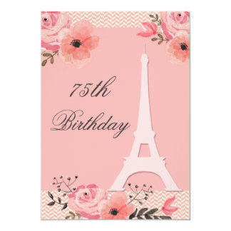 75th Birthday Chic Floral Paris Eiffel Tower 13 Cm X 18 Cm Invitation Card