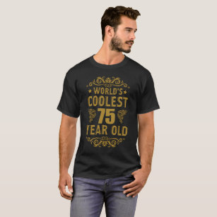 75th Birthday Gift For 75 Years Old T Shirt