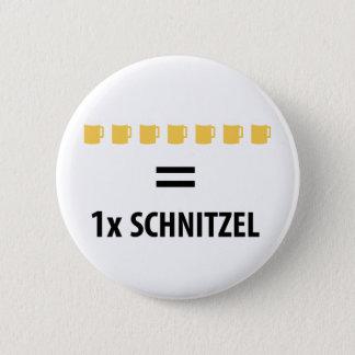 7 Bier gleich 1 Schnitzel 6 Cm Round Badge