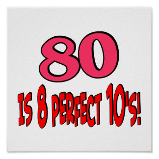 80 is 8 perfect 10 s PINK Posters