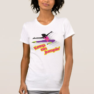 80's aerobic woman - keep on jumpin' T-Shirt