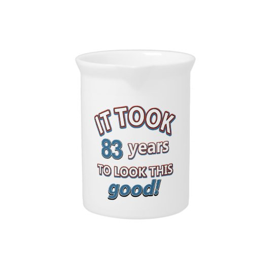 83rd birthday designs pitcher