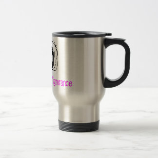 8, hate/intolerance/ignorance stainless steel travel mug