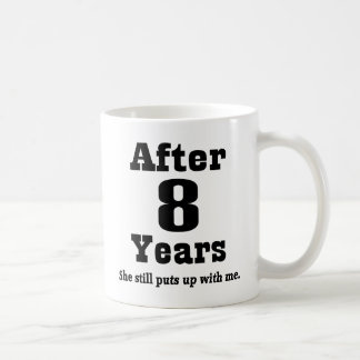 8th Anniversary (Funny) Coffee Mug