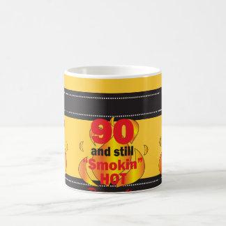90 and Still Smokin Hot Mug Coffee Mug