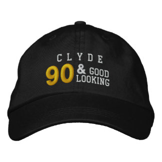 90 Birthday Good Looking BLACK WHITE GOLD C01 Embroidered Baseball Cap