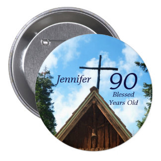 90 Years Old, Old Country Church Button Pin Buttons