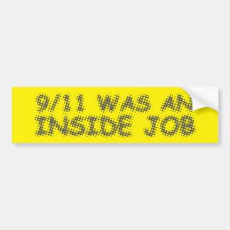 911 was an inside job, bubble bumper sticker