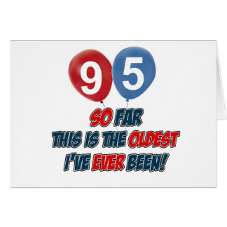 95th year old birthday gift greeting card