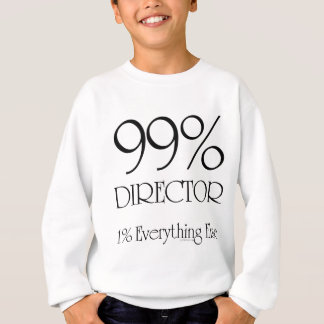 99% Director Sweatshirt