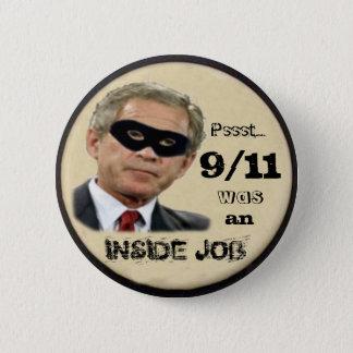 9/11 was an Inside Job Button