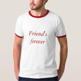 a best tshirt for your everlasting friendship