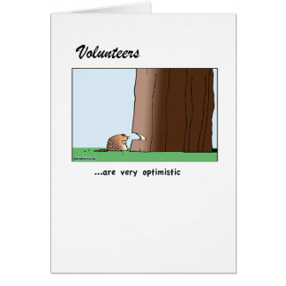 A card to thank volunteers for their optimism!