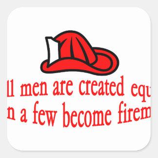 A Few Fireman Square Sticker