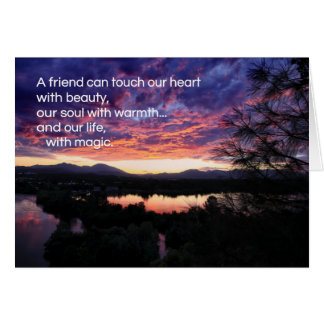 A friend can touch our heart... greeting card