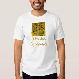 A Golden Opportunity Shirt