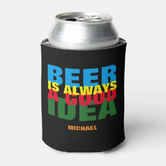 a good idea, beer can cooler