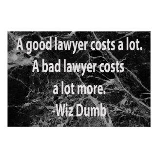 A Good Lawyer Costs Print