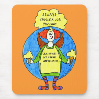 A Job You Love Mouse Pad