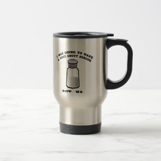 A Joke About Sodium Travel Mug